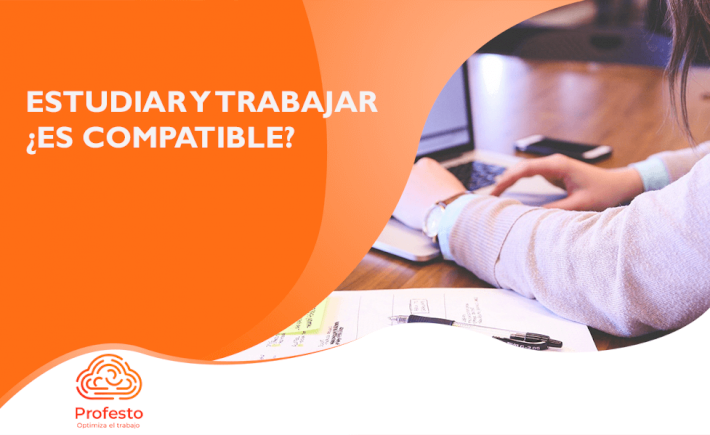 Estudiar y trabajar ¿Es compatible?