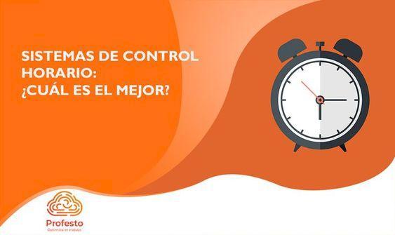 ¿Cuál es el mejor sistema de control horario para mi empresa?
